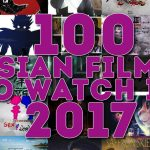 100 Asian Films to watch in 2017